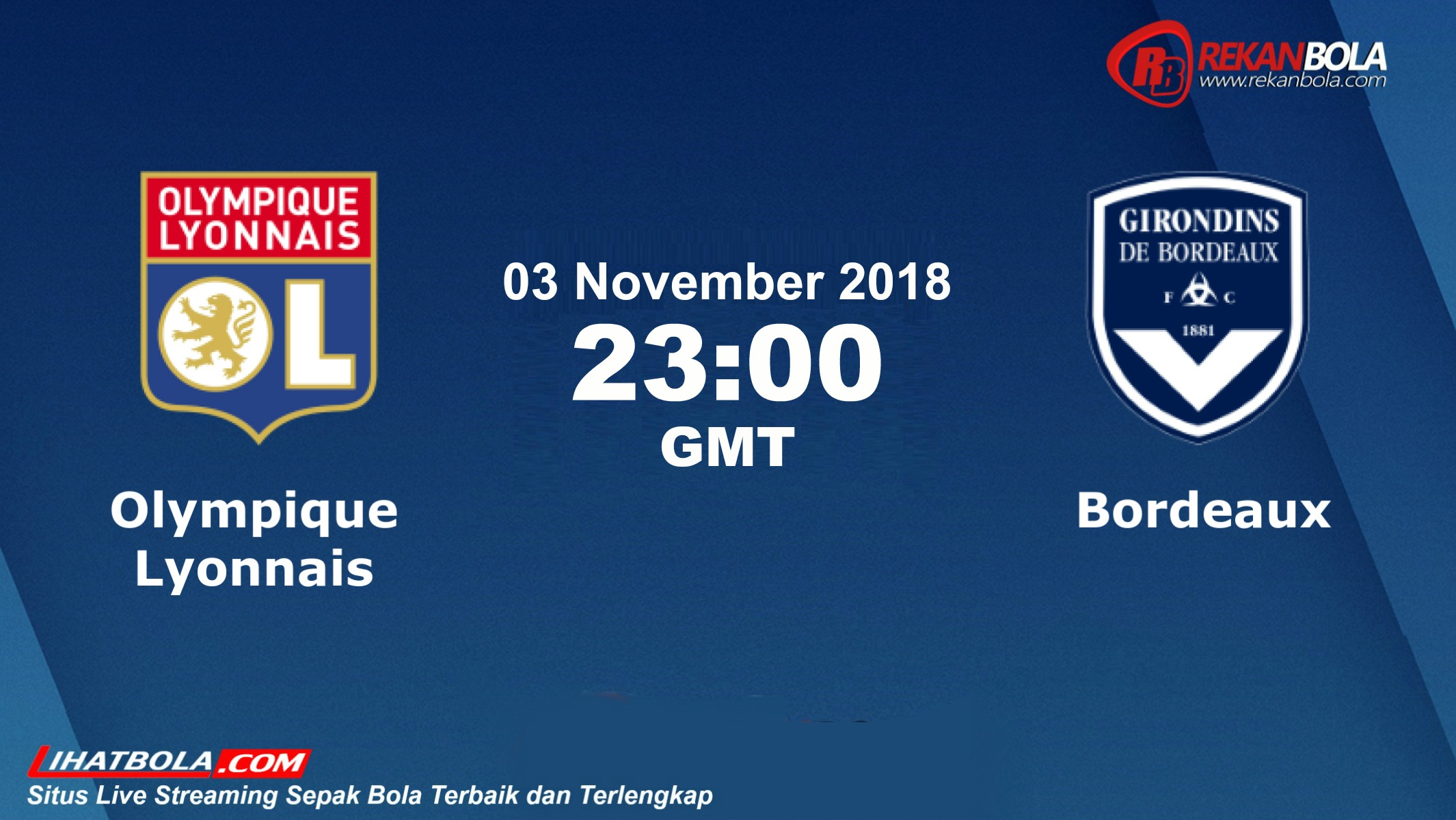 Nonton Siaran Live Streaming Lyon Vs Bordeaux 03 November 2018