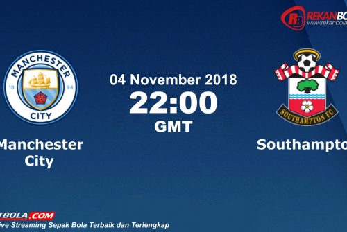 Nonton Siaran Live Streaming Man City Vs Southampton 04 November 2018