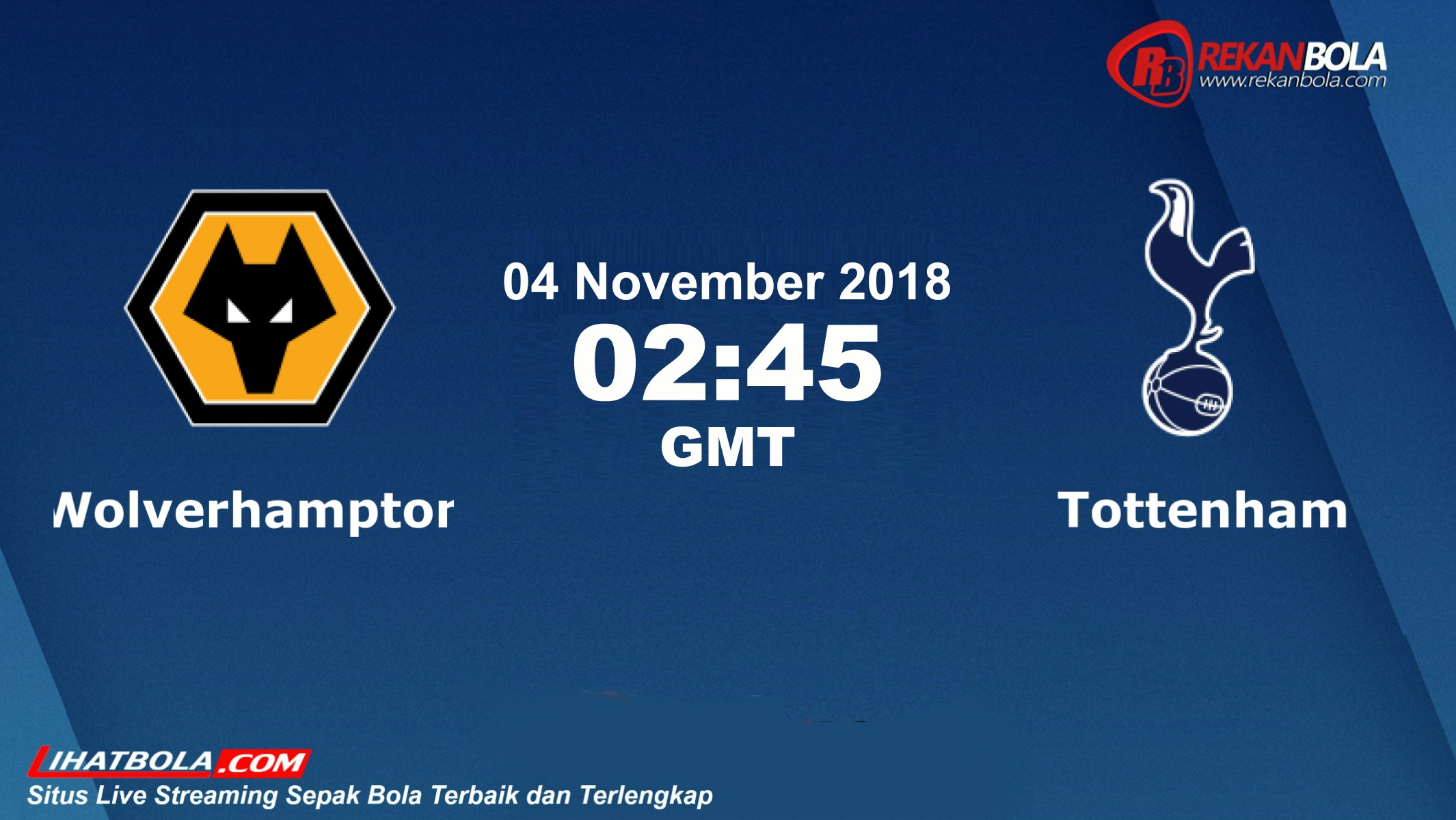 Nonton Siaran Live Streaming Wolves Vs Tottenham 04 November 2018