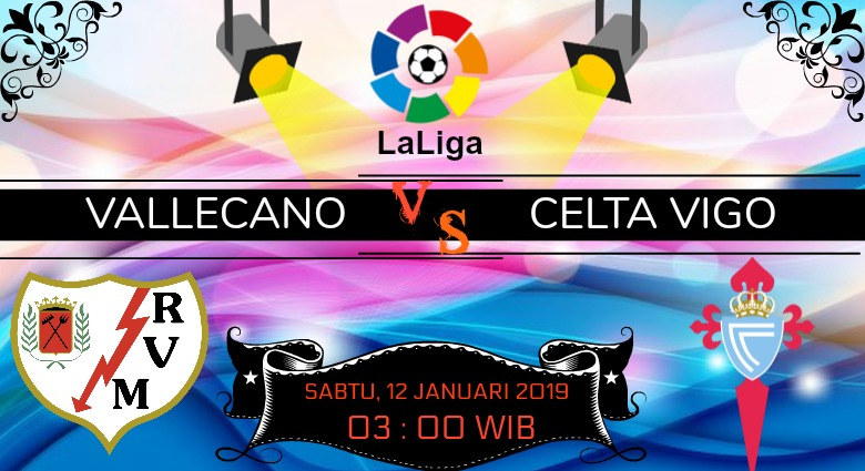 Prediksi Skor Rayo Vallecano vs Celta Vigo 12 Januari 2019